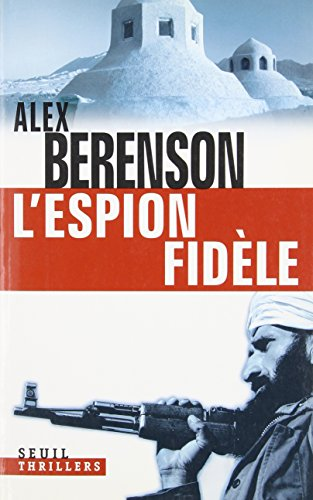 L'espion fidèle (French edition)