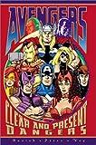 Avengers: Clear & Present Dangers (0785107983) by Busiek, Kurt
