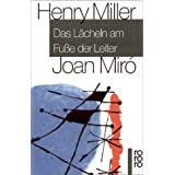 Das Lcheln am Fue der Leitervon &#34;Henry Miller&#34;