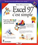 echange, troc MaranGraphics - Excel 97, c'est simple