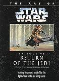 Lawrence Kasdan The Art of Star Wars: Return of the Jedi/Episode VI (Classic Star Wars)