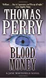 Thomas Perry Blood Money (Jane Whitefield)