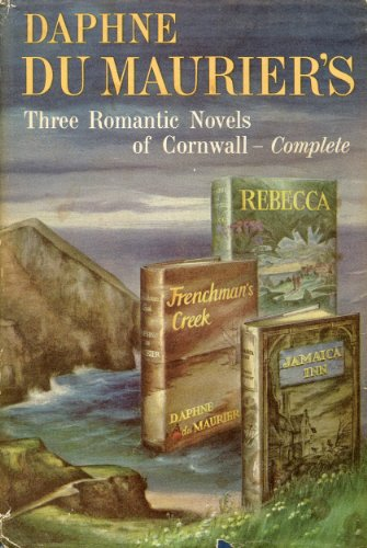 three-romantic-novels-of-cornwall-rebecca-frenchmans-creek-and-jamaica-inn