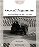 Cocoon 2 Programming: Web Publishing with XML and Java