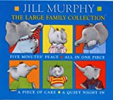 Jill Murphy The Large Family Collection: