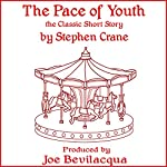 The Pace of Youth: The Classic Short Story | Stephen Crane