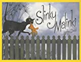 Slinky Malinki (Hairy Maclary and Friends) Lynley Dodd
