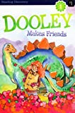 img - for Dooley Makes Friends book / textbook / text book
