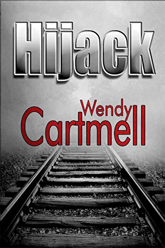 Book: Hijack (A Sgt Major Crane novel) by Wendy Cartmell