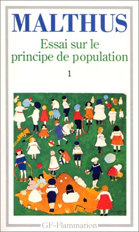 Essai sur le principe de population : Tome 1