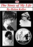 The Story of My Life - By Helen Keller