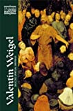 img - for Valentin Weigel: Selected Spiritual Writings (Classics of Western Spirituality) book / textbook / text book