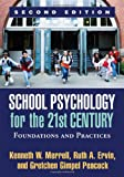 img - for School Psychology for the 21st Century, Second Edition: Foundations and Practices book / textbook / text book
