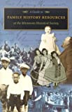 img - for A Guide to Family History Resources at the Minnesota Historical Society book / textbook / text book