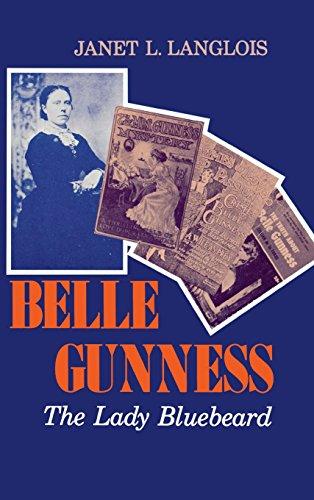 Belle Gunness: The Lady Bluebeard