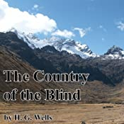 The Country of the Blind | [H. G. Wells]