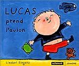 echange, troc Liesbet Slegers - Lucas prend l'avion