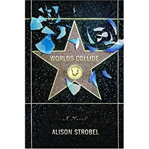 """Worlds Collide"" by Alison Strobel :Book Review"