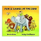 Fun & Games at the Zoo Book