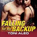 Falling for the Backup: Assassins Series, Book 3.5 (       UNABRIDGED) by Toni Aleo Narrated by Lucy Malone