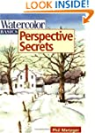 Watercolor Basics - Perspective Secrets