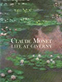 Claude Monet: Life at Giverny (Painters & sculptors)