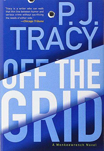 Image of Off the Grid (A Monkeewrench Novel)