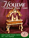 Holiday Scroll Saw Music Boxes
