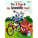 Simple Story of the 3 Pigs and the Scientific Wolf