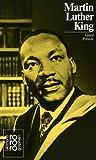 Martin Luther King, : Mit Selbstzeugnissen und Bilddokumenten title=