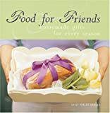 Food for Friends : Homemade Gifts for Every Season