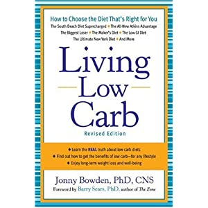 51GJEv0gDGL. SL500 AA300  Living Low Carb: Controlled Carbohydrate Eating for Long Term Weight Loss (Paperback)