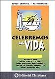Celebremos La Vida (Spanish Edition)