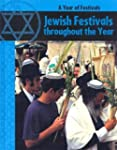 Jewish Festivals Throughout the Year
