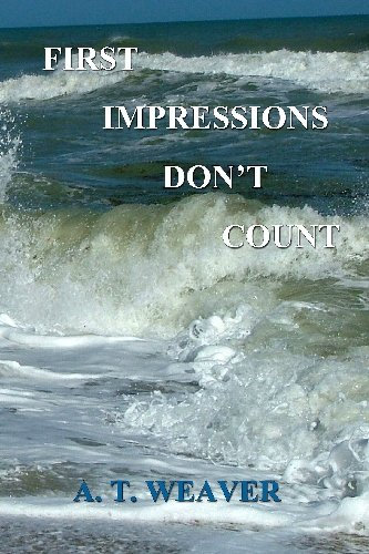 First Impressions Don't Count