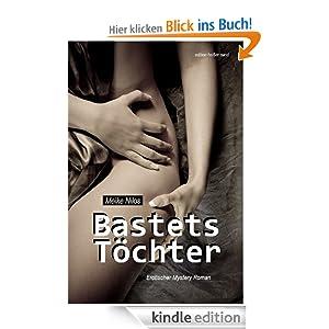 Bastets Töchter: Erotischer Mystery Roman