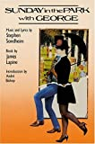 img - for Sunday In The Park With George (Applause Musical Library) book / textbook / text book