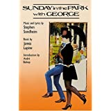 Sunday in the Park With George (Applause Musical Library)Stephen Sondheim�ɂ��