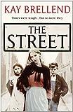 Kay Brellend The Street