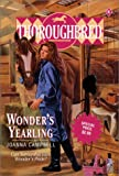 Wonder's Yearling (Thoroughbred, Book 6) (006051776X) by Campbell, Joanna