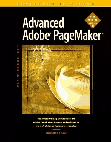Advanced Adobe Pagemaker: For Windows '95 Version 6
