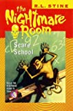THE NIGHTMARE ROOML SCARE SCHOOL. (0007104596) by Stine, R.L.