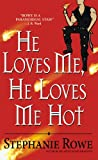 He Loves Me, He Loves Me Hot (Immortally Sexy, Book 3)