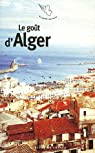 Le go�t d'Alger par A�ssaoui