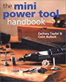 img - for The Mini Power Tool Handbook book / textbook / text book