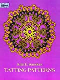 Tatting Patterns (Dover Needlework Series)