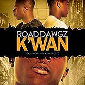 Road Dawgz | [K'wan]
