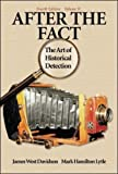 After the Fact: The Art of Historical Detection Volume 2 (0072294280) by Davidson, James West
