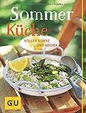 Sommerküche: voller Sonne und Aroma (GU Themenkochbuch)