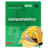 Biblioteca de ideas: Campamentos: Para refrescar tu ministerio (Especialidades Juveniles / Biblioteca de Ideas...